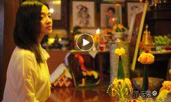 电影《还魂之迷失曼谷》特辑揭秘佛牌诡秘事件