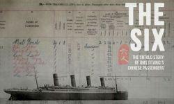"""电视纪录片《六人》试图揭秘""""泰坦尼克""""号6名中国幸存者的去向"""