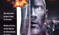 《摩天营救》发海报致敬《虎胆龙威》和《摩天大楼失火记》