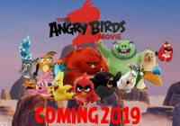 《愤怒的小鸟2》改档提前进入暑假 避开《小丑回魂2》