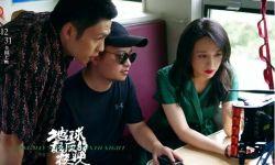 《地球》导演毕赣:我把梦的样貌用双手捧在里面