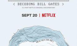 Netflix纪录片《走进比尔》  带你认识不一样的前世界首富