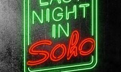 受到疫情影响,埃德加·赖特新片《Soho区惊魂夜》被迫延期