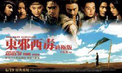 《东邪西毒》6月19日台湾重映,张国荣梁朝伟再现经典