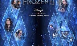 迪士尼流媒体原创纪录片:《冰雪奇缘2》是如何诞生的