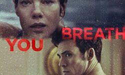 惊悚电影《你的每一次呼吸》发布海报,由沃恩·斯坦执导