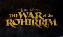 华纳与新线将制作《指环王》动画电影《指环王:洛希尔人之战》
